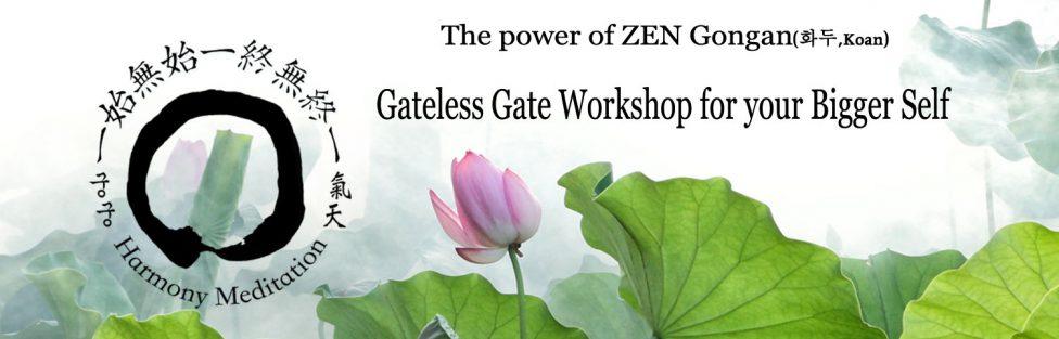 The Power of ZEN Koan – Gateless Gate Workshop